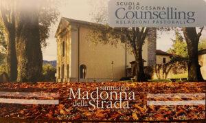 Santuario Madonna della Strada – Scuola diocesana di Counselling, da settembre 2021