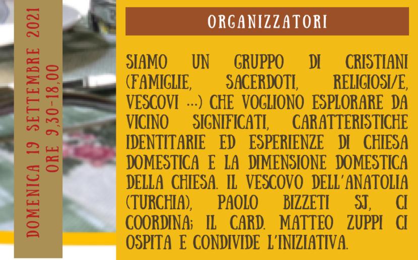 Domenica 19 settembre 2021 a Bologna. 2° incontro sulla Chiesa domestica e la dimensione domestica della Chiesa. Coordina p. + Paolo Bizzeti
